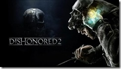 Dishonored_2_release_date_price_platforms_preorder_official_trailer_thumb800_thumb.jpg